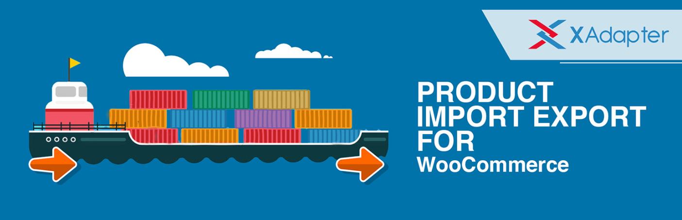 درونریزی و برونبری محصولات در ووکامرس با افزونه Product Import Export