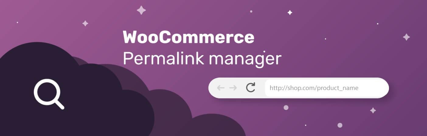 مدیریت پیوندهای یکتا در ووکامرس با افزونه WooCommerce Permalink Manager